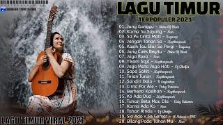 Download LAGU TIMUR TERBAIK [ Full Album ] Cocok Buat Yang Lagi Galau   Jang Ganggu - Shine Of Black