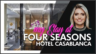 HOTEL REVIEW | Four Seasons Hotel Casablanca (Moro...