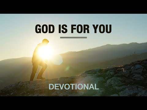 God Is For You - Devotional