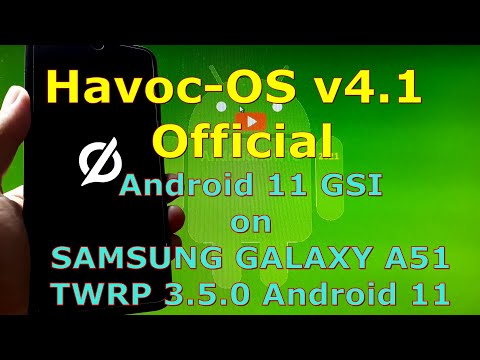 Havoc-OS v4.1 Official Android 11 for Samsung Galaxy A51 - Custom ROM