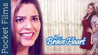 Video Blue Brave Heart - Social Awareness Short Film download MP3, 3GP, MP4, WEBM, AVI, FLV Desember 2017
