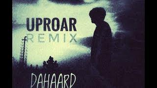 DAHAARD || LIL WAYNE UPROAR (REMIX)