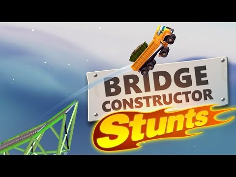Bridge Constructor Stunts Gameplay - TRIPLE BACKFLIP! - Let's Play Bridge Constructor Stunts