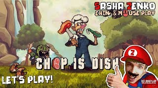 Chop is dish Gameplay (Chin & Mouse Only)