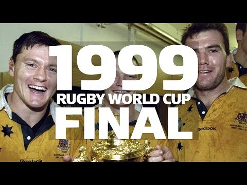 1999 Rugby World Cup Final - Australia V France - Extended Highlights