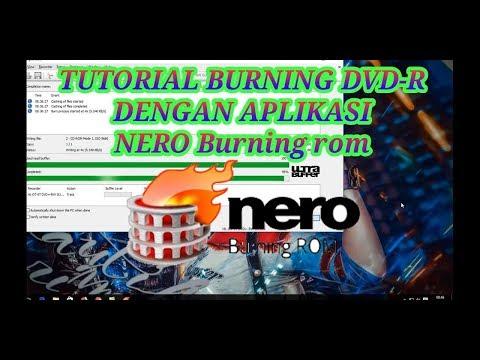 TUTORIAL BURNING DVD-R Menggunakan Aplikasi NERO Burning Rom