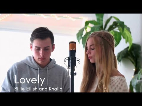 Lovely (Bille Eilish and Khalid Cover) -...