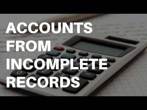 Accounts From incomplete Records
