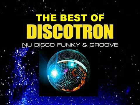 THE BEST OF DISCOTRON FUNKY & GROOVE MIX BY STEFANO DJ STONEANGELS