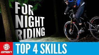 Top 4 Skills To Know Before Riding At Night | Mountain Bike Skills