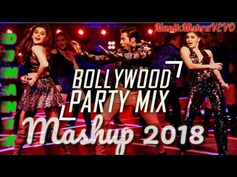 bollywood-party-mashup-2018-||-dj-manik-remix-||-latest-hindi-song-||-best-of-the-year-mashup-2018