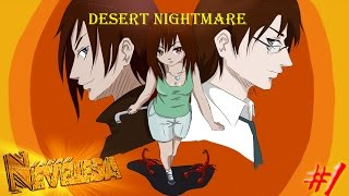 """Desert Nightmare (Let's play) #1""""Дасти Крик"""""""
