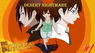 Desert Nightmare (Let's play) #1