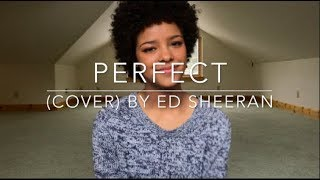 Perfect (cover) By Ed Sheeran