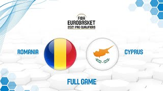 Romania v Cyprus - Full Game - FIBA EuroBasket 2021 Pre-Qualifiers