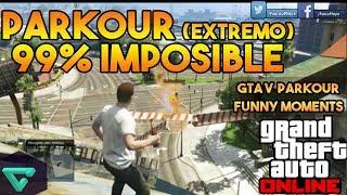 PARKOUR EXTREMO | GTA V ONLINE  | NEW HARD PARKOUR 99% IMPOSIBLE🚗