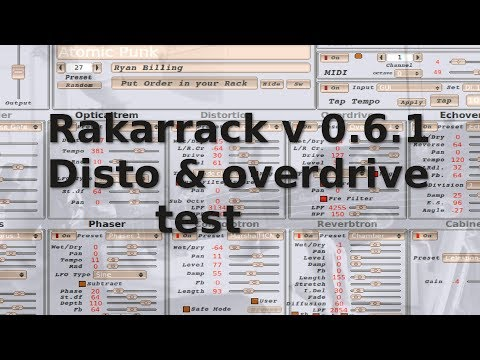 Guitar effect software: Rakarrack v0.6.1  disto & overdrive test