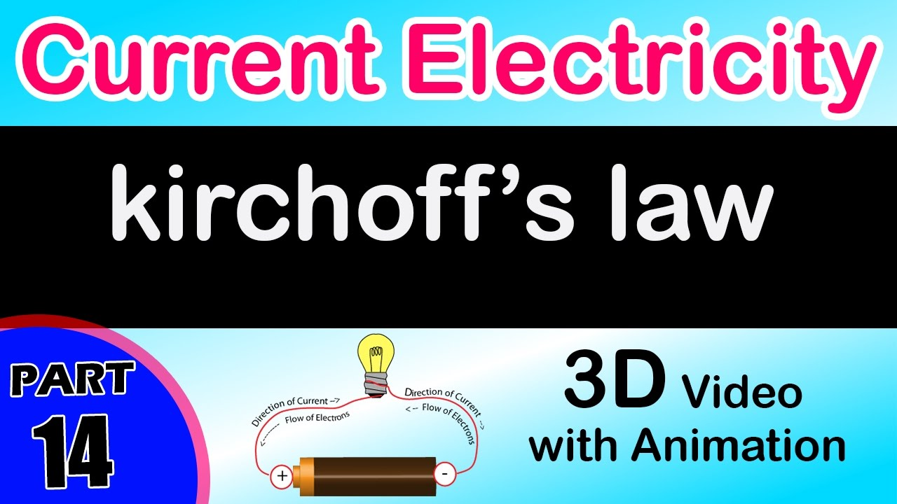 Kirchoffs Law Current Electricity Class 12 Physics Subject Notes Electric Circuits School Interactive Sites Pinterest Lectures Cbse Iit Jee Neet Youtube