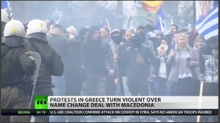 Protests rock Greece over Macedonia name-change