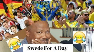 Reaction to Sweden vs German Fifa World Cup Match - SweDe For  A Day