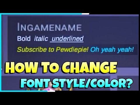How To Change Font Style, Color And Format In Mobile Legends? | Mobile Legends - Tips & Tricks