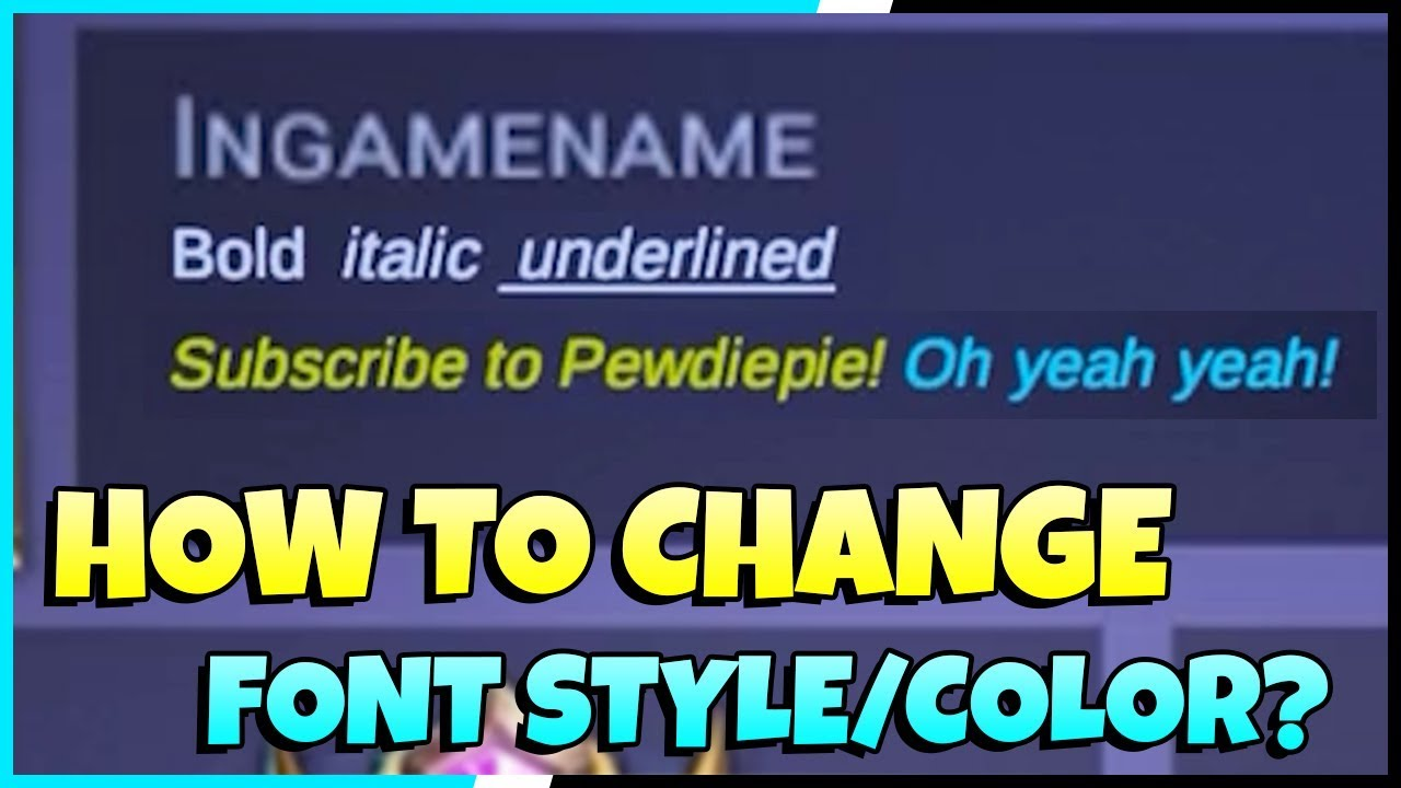 How To Change Font Style Color And Format In Mobile Legends Mobile Legends Tips Tricks Youtube