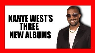 Kanye West Teases Three New Albums
