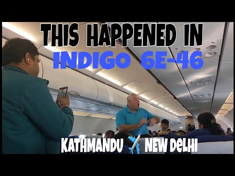 And This Happened During My Journey With Indigo From Kathmandu To New Delhi