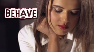 BEHAVE - GAGAN KOKRI || Official Full Video || Latest Punjabi Songs 2016