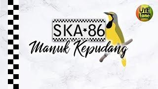 SKA 86 - MANUK KEPUDANG