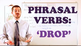 phrasal verbs expressions with 39drop39