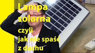 Poradnik Ebenisty #33 Jak zamontować lampę solarną na dachu