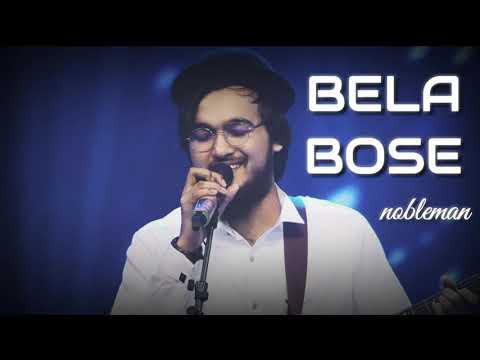 Bela Bose Anjan Dutt cover by Nobleman Hd Audio