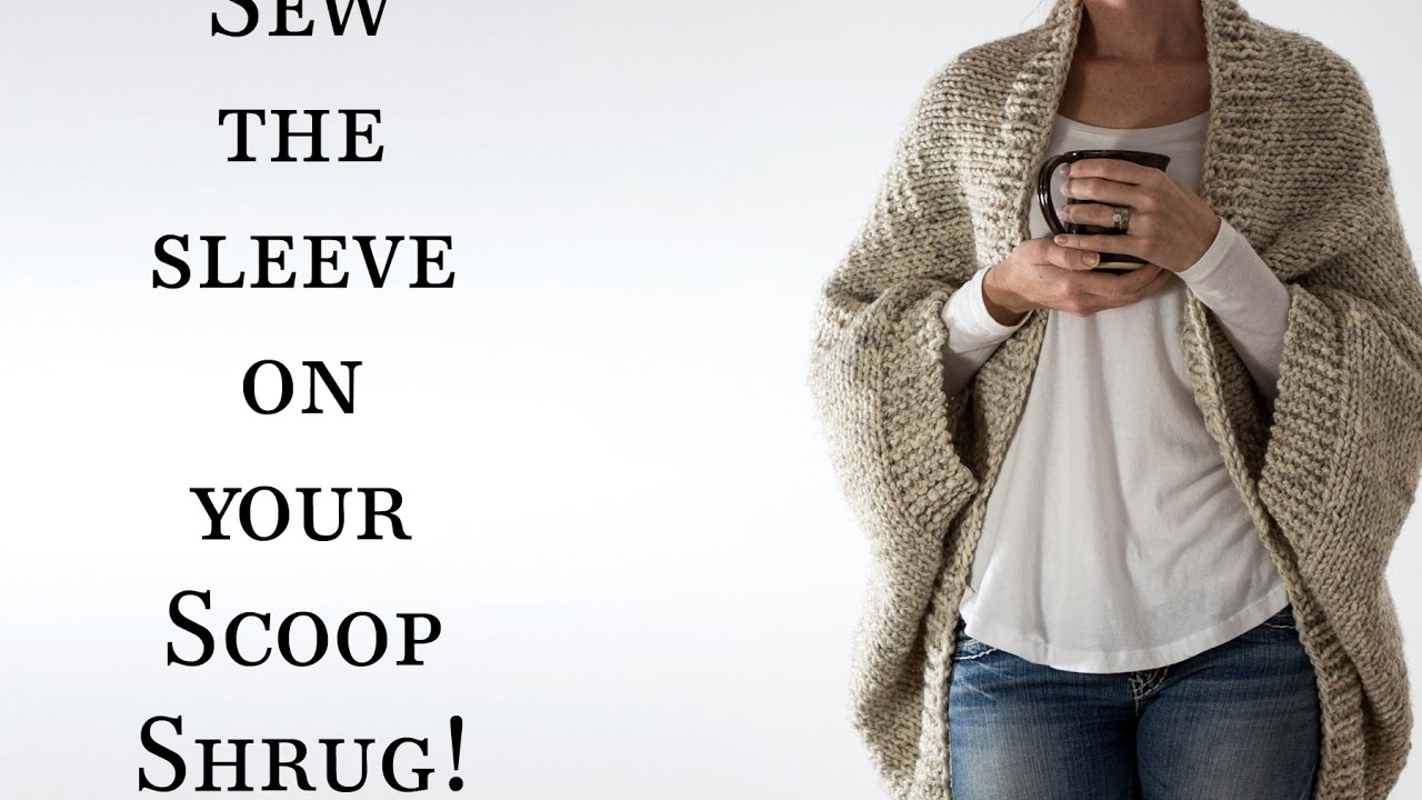 Sew Up The Seam On Decisiveness Scoop Shrug Knitting