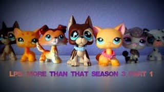 Lps: More Than That (Season 3-Part 2)  {Is Revenge Truly Sweet?}