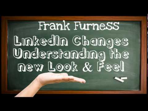 LinkedIn Changes | New Look LinkedIn | LinkedIn 2017