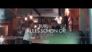 RUB - Alles schon Ok (PROD. BY SAID)