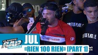 """Jul - Freestyle """"Rien 100 rien"""" [Part 1] #PlanèteRap"""