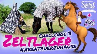 Lia & Alfi - Spirit wild und frei Abenteuer Zuhause Challenge 3 - Zeltlager