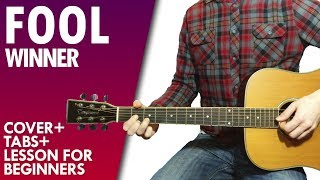 WINNER - FOOL acoustic guitar lesson and tab