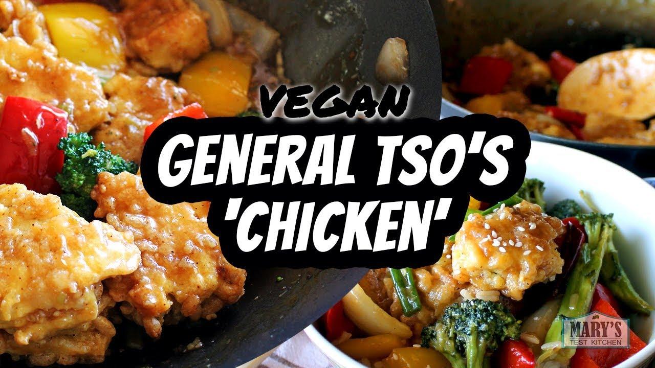 VEGAN GENERAL TSO'S 'CHICKEN' RECIPE (gluten-free)   Mary's Test Kitchen