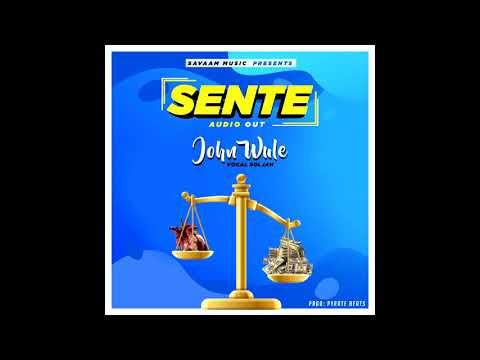 #Trending SENTE   JOHN WULE