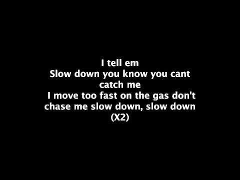 Slow down  Clyde Carson lyrics