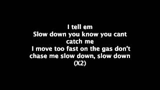 Slow down  Clyde Carson lyrics