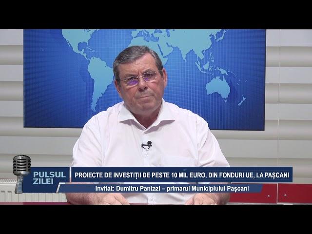 PULSUL ZILEI:  PROIECTE DE INVESTITII DE PESTE 10 MIL EURO, DIN FONDURI UE LA PASCANI