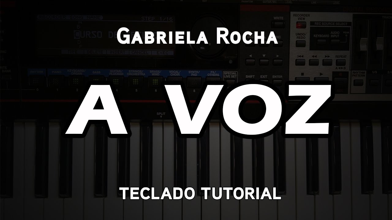 A Voz - Gabriela Rocha - TECLADO TUTORIAL #19