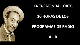 LA TREMENDA CORTE - RADIO - EPISODIOS A B