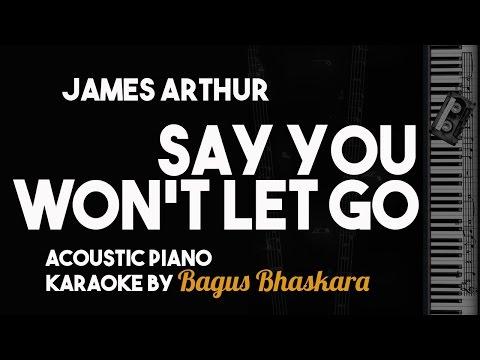 Say You Won't Let Go - James Arthur (Piano Karaoke Version)