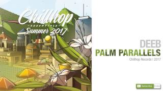 deeB - Palm Parallels (Chillhop Essentials Summer 2017)