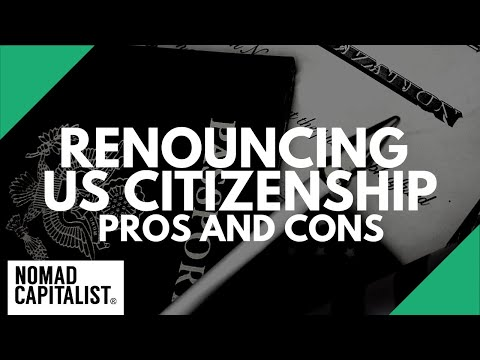 Pros and Cons of Renouncing US Citizenship